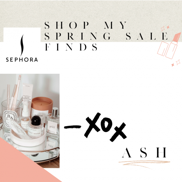 Sephora Spring Sale 2020 is here. Listing the best sellers